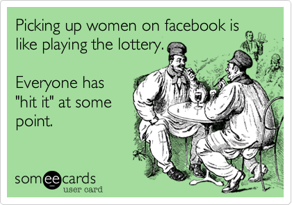 picking up chicks on facebook