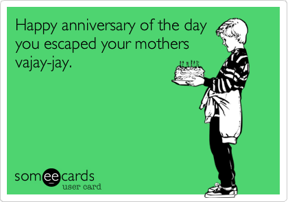 Happy anniversary of the day