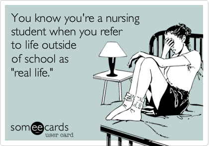 You know you're a nursing