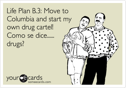 Life Plan B.3: Move to