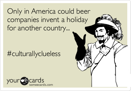 Only in America could beer companies invent a holiday
