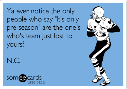 Ya ever notice the only