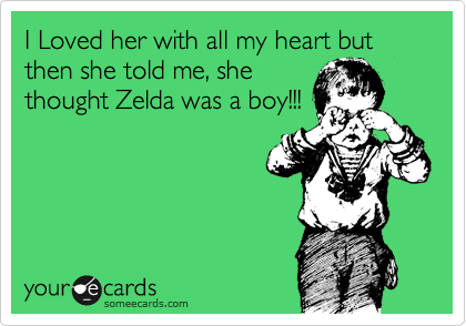I Loved her with all my heart but then she told me, she
