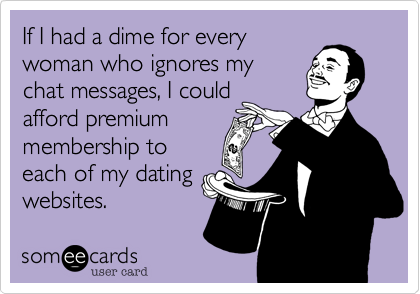 If I had a dime for every