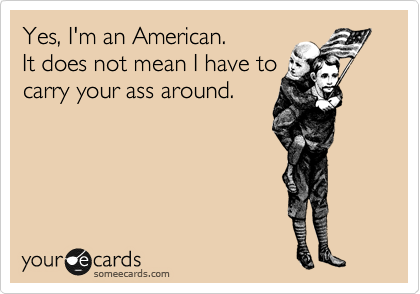 Yes, I'm an American. 
