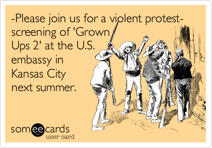 -Please join us for a violent protest- screening of 'Grown