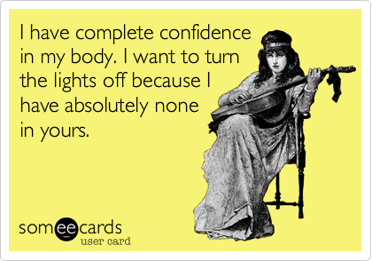 I have complete confidence