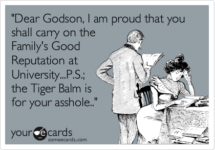 """Dear Godson, I am proud that you shall carry on the