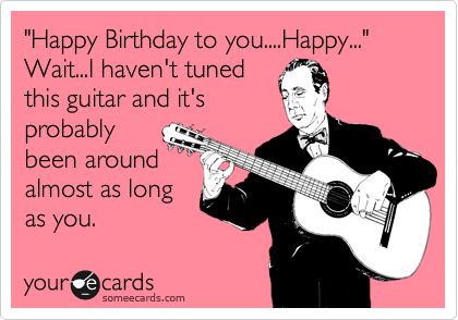"""Happy Birthday to you....Happy..."" 