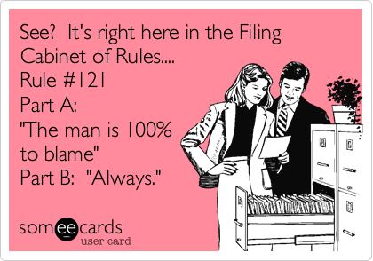 See%3F  It's right here in the Filing Cabinet of Rules....