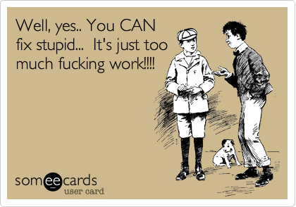 Well, yes.. You CAN