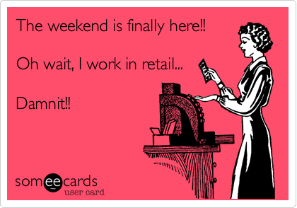 The weekend is finally here!!