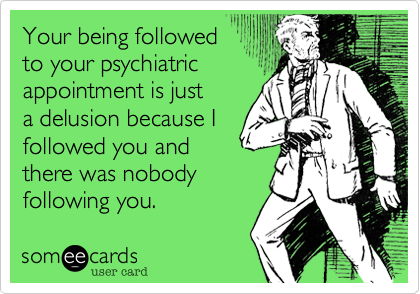 Your being followed