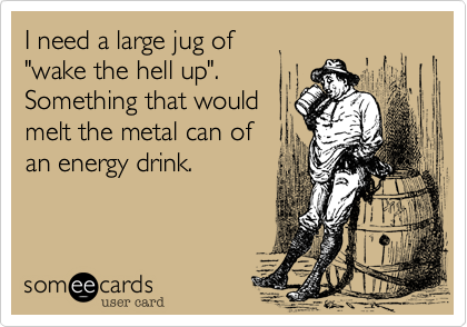 I need a large jug of 
