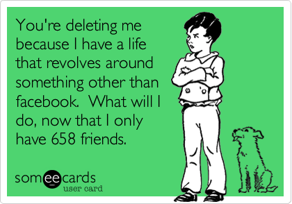 You're deleting me