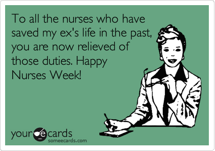 To all the nurses who have