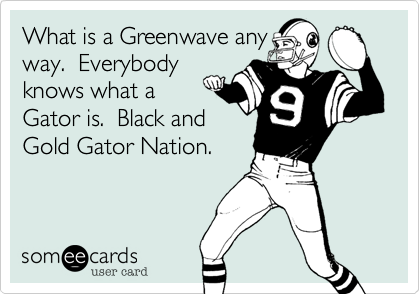 What is a Greenwave any