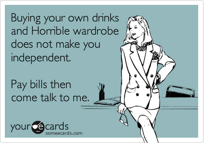 Buying your own drinks