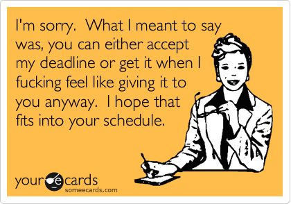 I'm sorry.  What I meant to say