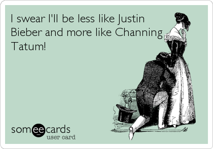 I swear I'll be less like Justin