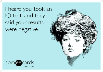 I heard you took an 