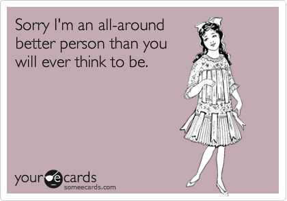 Sorry I'm an all-around