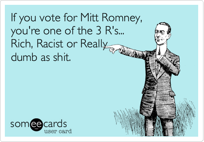 If you vote for mitt romney.