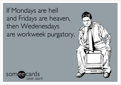 If Mondays are hell 