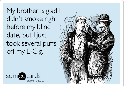 My brother is glad I