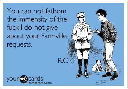 You can not fathom