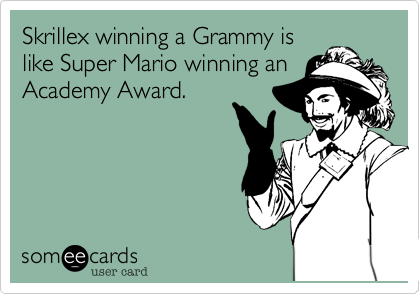 Skrillex winning a Grammy is