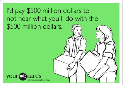 I'd pay %24500 million dollars to 