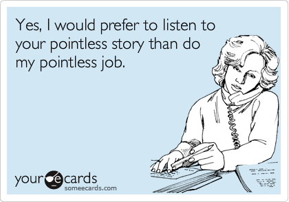 Yes, I would prefer to listen to