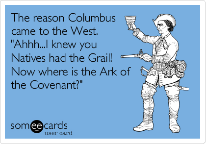 The reason Columbus