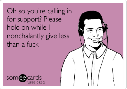 Oh so you're calling in