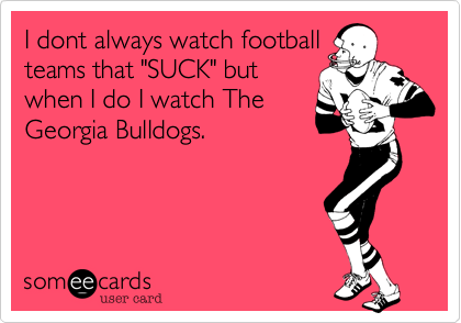 I dont always watch football