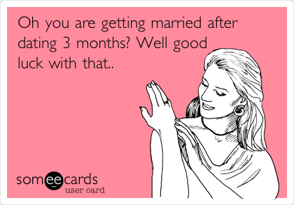Getting Married After Dating 3 Months