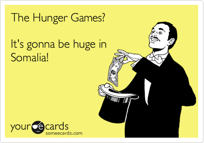 The Hunger Games?