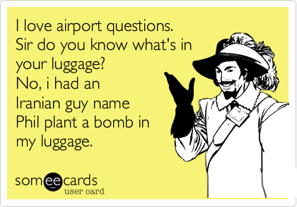 I love airport questions. 