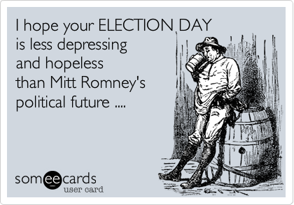 I hope your ELECTION DAY