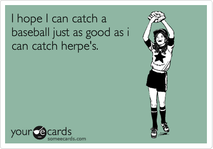 I hope I can catch a