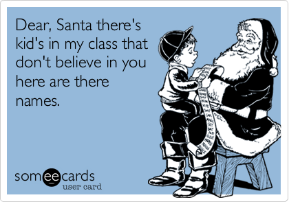 Dear, Santa there's