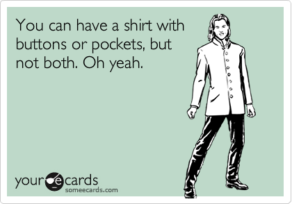 You can have a shirt with