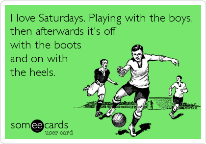 I love Saturdays. Playing with the boys, then afterwards it's off with the boots and on with the heels.