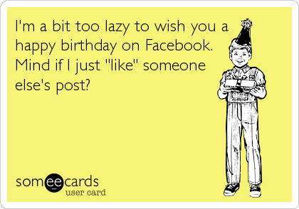 Loading Sarcastic Happy Birthday Wishes