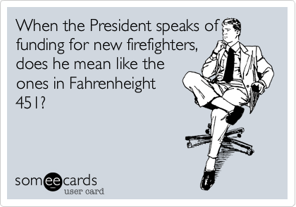 When the President speaks of