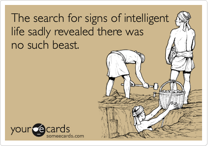 The search for signs of intelligent