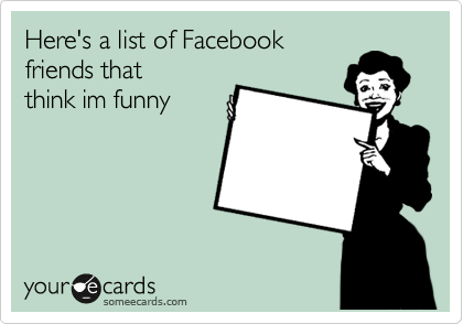 Here's a list of Facebook