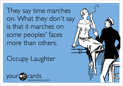They say time marches