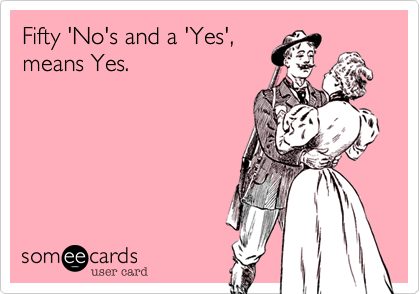 Fifty 'No's and a 'Yes', means Yes.